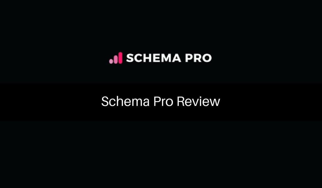 Schema Pro Review