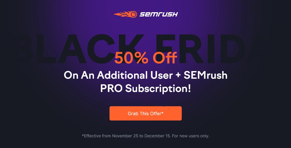 SEMRush Black Friday Deal